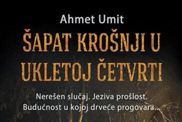 """KNJIGE NEDELJE: """"Šapat krošnji u ukletoj četvrti"""" Ahmeta Umita"""