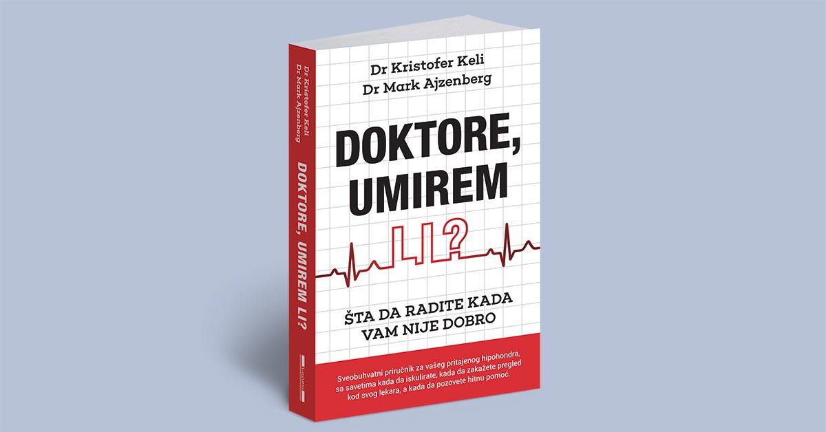VIKEND SA KNJIGOM: Doktore, umirem li?