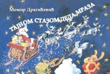 "VIKEND SA KNJIGOM: Antologija Mome Dragićevića ""Tajnom stazom Deda Mraza"" – praznična antologija Momira Dragićevića"