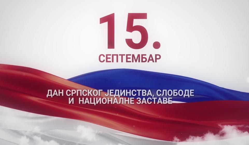 Danas je praznik – Dan srpskog jedinstva, slobode i nacionalne zastave